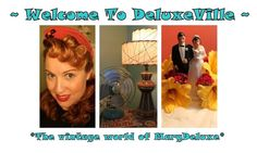 welcometodeluxeville.blogspot.com  What a fun site!