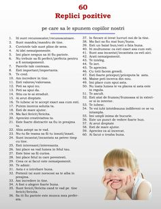 Replici pozitive de spus copiilor Kids And Parenting, Parenting Hacks, Romanian Language, 3 Year Old Activities, Preschool Games, Positive Discipline, Math For Kids, Kids Education, Thoughts