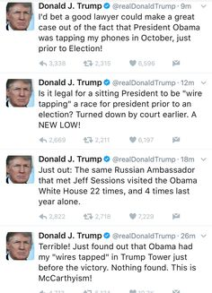"""Donald J. Trump on Twitter: """"I'd bet a good lawyer could make a great case out of the fact that President Obama was tapping my phones in October, just prior to Election!"""""""