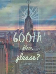 I want to go to the Empire state building and say this on the elevator.