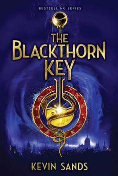 The Blackthorn Key ebook by Kevin Sands - Rakuten Kobo Book 1, This Book, Star Reading, Tell No One, Four Sisters, Evil Villains, Destroyer Of Worlds, Weird Stories, Chapter Books