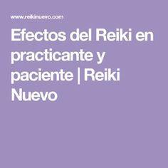 Efectos del Reiki en practicante y paciente | Reiki Nuevo