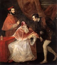 Pope Paul III with his Grandsons Alessandro and Ottavio Farnese. (Titian, Paolo III e i nipoti Alessandro e Ottavio Farnese, 1545–46). One of the most significant artistic works of Paul's reign was the depiction of the Last Judgement by Michelangelo in the Sistine Chapel. -Museo Nazionale di Capodimonte, Naples-