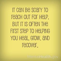 Take the step. Reach out. Start healing today. #mentalhealthmatters http://www.mentalhealth.gov/…/people-with-mental-health-pr…/