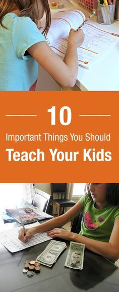 Kids need guidance, and that's where the parents come in. Their school can't teach them everything, there are a few things you need to teach to your children yourself, like these important things that will change their personality