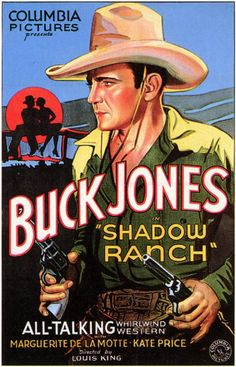 rodeo movie poster | Photo-Image of Buck Jones in Shadow Ranch from 1930.