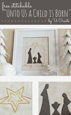 """Heard of free printables right? Come find """"free stitchables"""". Unto Us a Child is Born."""