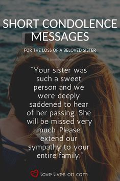 Condolence Messages for Loss of a Sister. Sample Condolence Message, Condolences Messages For Loss, Sympathy Card Messages, Sympathy Verses, Words Of Sympathy, Loss Of A Sister, Funeral Songs, Grief Poems, Grief Support
