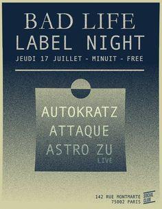 RA: BAD Life Label Nite with Autokratz, Attaque & Astro ZU at Social Club, Paris