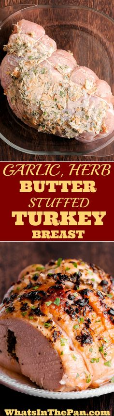 Roasted Rolled Turkey breast in garlic herb butter #Christmas #dish