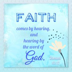 Romans 10:17 Faith comes by hearing The #WordofGod! Read your #Bible!