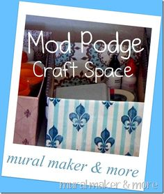 """""""Prettify"""" your craft space w/Mod Podge & scrapbook paper"""