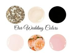 Our Wedding Colors - gold, blush pink, peach, black