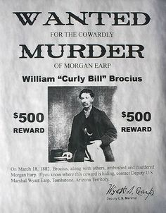 Curly Bill Reward Poster Wild West Outlaws, Famous Outlaws, Old West Photos, Wild West Cowboys, True Crime Books, Into The West, Cowboy Art, Le Far West, Mountain Man