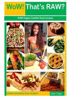 WoW Thats RAW Deluxe Edition Gluten and dairy free RAW vegan comfort food recipes >>> You can find more details by visiting the image link.