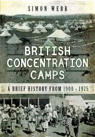 """Read """"British Concentration Camps A Brief History from by Simon Webb available from Rakuten Kobo. For many of us, the very expression Concentration Camp is inextricably linked to Nazi Germany and the horrors of the Hol. Der Richter, African History, World History, Historical Photos, Book Lists, New Books, Camps, British, War"""