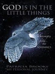 God is in the Little Things by Patricia Brooks  Soul Life Times Magazine Must Reads www.soullifetimes.com