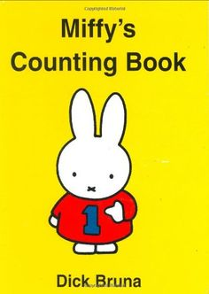 Miffy's Counting Book (Miffy (Big Tent Entertainment)) by Dick Bruna