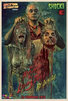 How incredible is this poster? This is to promote a UK screening of both The Return of the Living Dead and Re-Animator. Artwork by Graham Humphreys. Sci Fi Horror Movies, Zombie Movies, Classic Horror Movies, Scary Movies, Horror Icons, Horror Movie Posters, Arte Horror, Horror Art, Zombies
