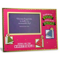Birthday Celebration Photo Frame Bring on the Happy.Bring on the Birthday.Bring on the Celebration !... Shop Now : Rs. 474 : Height : 19 cm X Length : 25 cm X width : 1 cm. : https://hallmarkcards.co.in/collections/shop-all/products/shop-birthday-frame-online