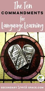 The 10 Commandments for Language Learning | Secondary Spanish Space