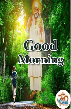 Good Morning Msg, Good Afternoon, Good Morning Images, Good Morning Quotes, God Pictures, Good Day, Sai Ram, Dil Se, Mornings