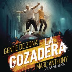 La Gozadera (Salsa Version) [feat. Marc Anthony] - Gente de Zona...: La Gozadera (Salsa Version) [feat. Marc Anthony] -… #SalsayTropical