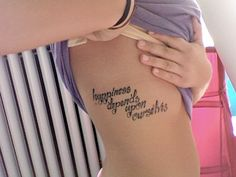 happiness depends upon wishes. - 60 + Inspirational Tattoo Quotes  <3 <3