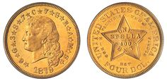 Four-dollar #Gold 1879-1880 'Stella' #Coin. Designed by Charles Barber and George T. Morgan. 0.857 gold, 0.0428 silver and 0.100 copper.