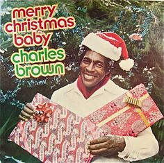 "Charles Brown ""Merry Christmas Baby"""