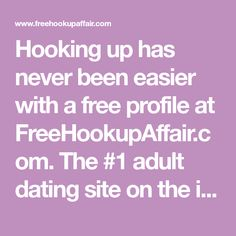 Hooking up has never been easier with a free profile at FreeHookupAffair.com. The #1 adult dating site on the internet. Top Dating Sites, Dream Dictionary, Online Message, Are You Ok, Skinny Girls, Online Dating, Internet, Profile, Easy