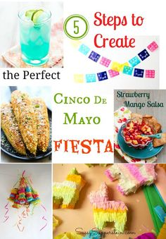 5 Steps to Creating the Perfect Cinco de Mayo Fiesta! #holiday