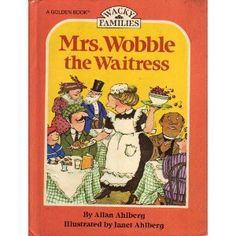 Happy Families: Mrs. Wobble the Waitress (Wacky Families), by Janet and Allan Ahlberg