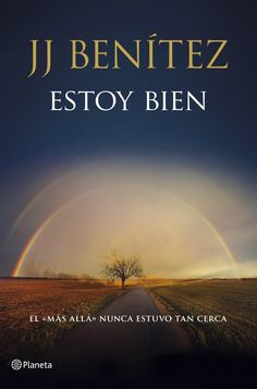 Imagen de http://www.libros-mas-vendidos.com/wp-content/uploads/2014/04/libro-jj-benitez-estoy-bien.jpg.