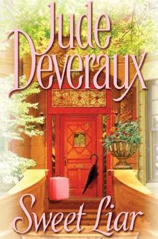 Jude Deveraux has a way of creating male characters that you fall in love with and wish would come to life.