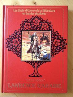 #littérature illustrée #BD : Lawrence d'Arabie. DOOLEY ELLIOT.      Adaptation française et pour la jeunesse de Henry Daussy.     Edito-Service, 1981. 120 pp. reliées.