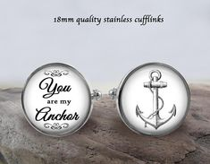 You Are My Anchor Stainless Cufflinks - 18mm Quality Cufflinks - Gift Idea For Dad - Anchor Cufflinks - Cufflinks For Someone Special