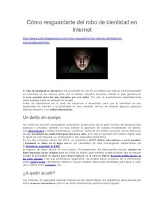 Los delitos informáticos se llevan a cabo a través de la computadora o cualquier otro dispositivo móvil.