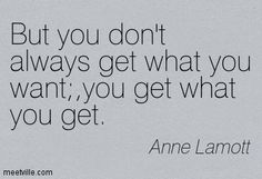Anne Lamott Quotable Quotes, Me Quotes, Books To Read, My Books, Anne Lamott, Spiritual Transformation, Get What You Want, Thought Process, Love Words