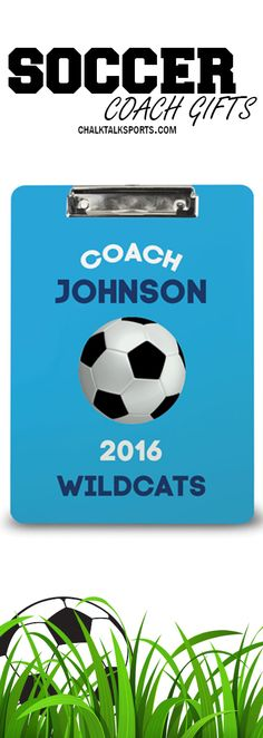 Show your coach how much his support has motivated you, by purchasing this clipboard.
