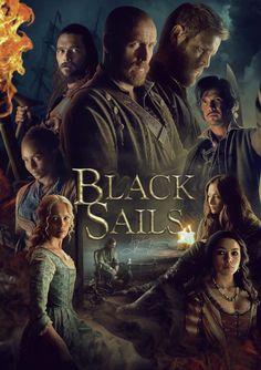 Black Sails 4 poster (by Jonathan McFerran) Why I Love You, My Love, Black Sails Starz, Billy Bones, Charles Vane, You Destroyed Me, Golden Age Of Piracy, Tom Hopper, Netflix