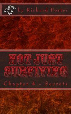 "(5"" x 8"" w/Matte Cover Finish) Not Just Surviving: Chapter 4 - Secrets (Volume 4) by Ric... http://www.amazon.com/dp/1532906757/ref=cm_sw_r_pi_dp_x9nhxb0ZVVGRX"
