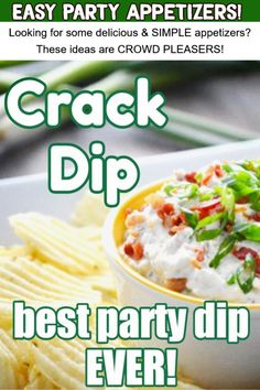 Easy party dip recipes and ranch dip recipes - these ranch dip recipes are CROWD PLEASERS. This Crack Dip recipe is THE best ranch dip EVER - and it's so easy to make. Easy party food (and Superbowl party food too!)