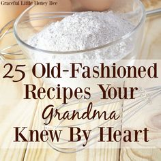 25 OldFashioned Recipes Your Grandma Knew By Heart is part of Old fashioned recipes - See how to make 25 OldFashioned Recipes Your Grandma Knew by Heart including biscuits, pie crust, fried apples and more! Amish Recipes, Old Recipes, Southern Recipes, Great Recipes, Favorite Recipes, Recipies, Easy Recipes, Starter Recipes, Bacon Recipes