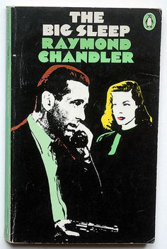 The Big Sleep by Raymond Chandler. Philip Marlowe, private eye for hire for just $25 a day plus expenses.