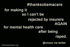 @CMoon on Twitter is saying #ThanksObamacare for one of the most important reasons we've heard yet. Please read and share this one.