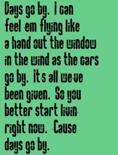 Keith Urban - Days Go By - song lyrics, music lyrics, song quotes,music quotes,songs