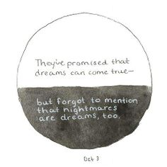 Of dreams and nightmares