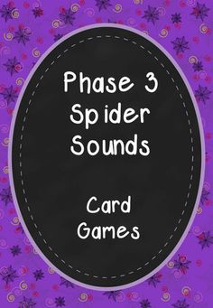 Phonics Phase 3 Spider Sounds Card Games