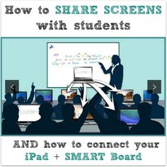 How to connect your iPad to the Smart Board (or other interactive whiteboard.) Also explains how to share your computer screen with students and let kids share their screens so they can show the class (Tech Tips How To Use)